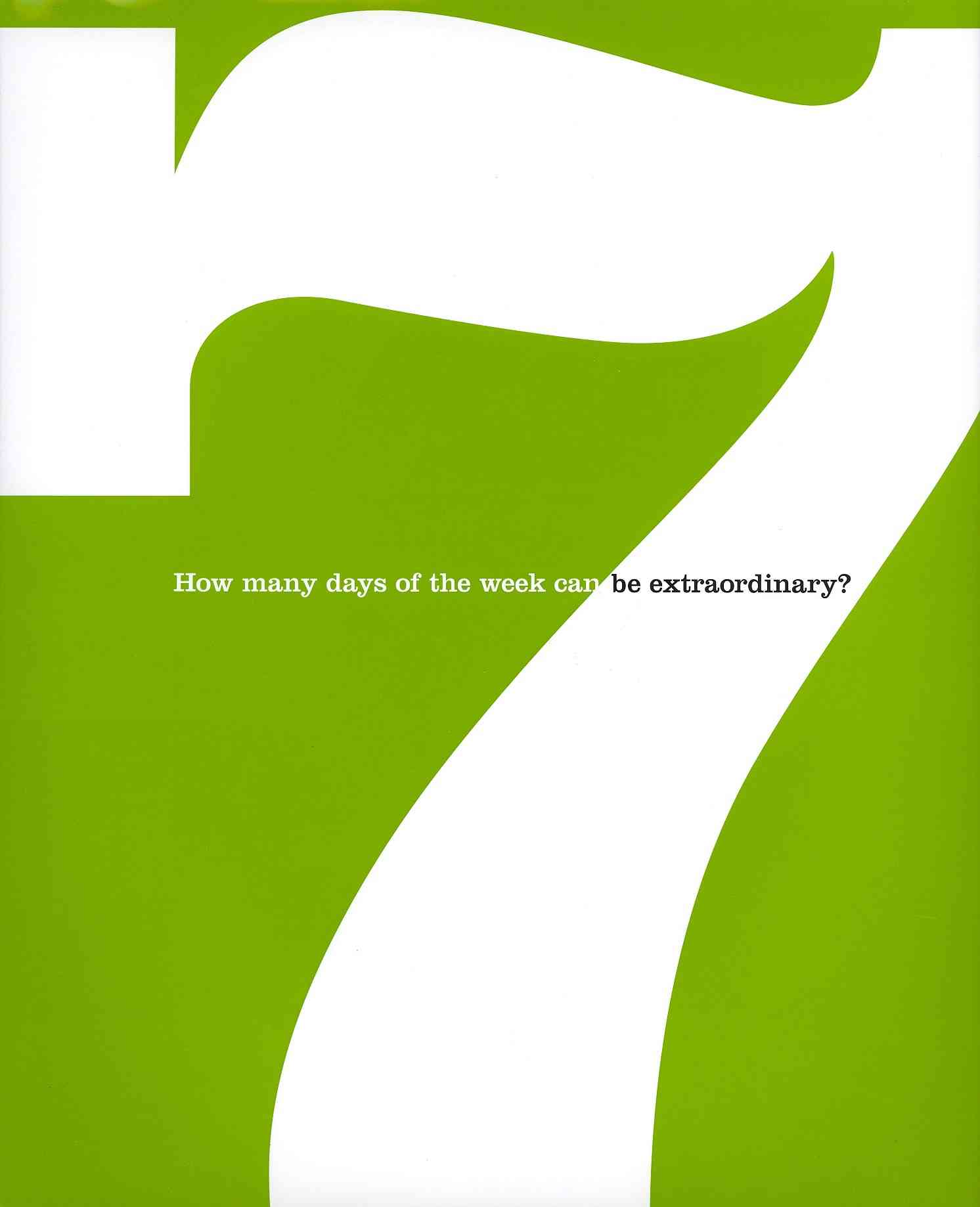 7: How Many Days of the Week Can Be Extraordinary? By Zadra, Dan